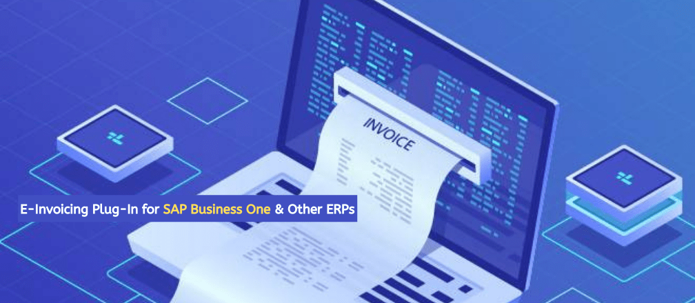 E-Invoicing Made Simple with CBS Add-Ons for SAP Business One & Other ERPs