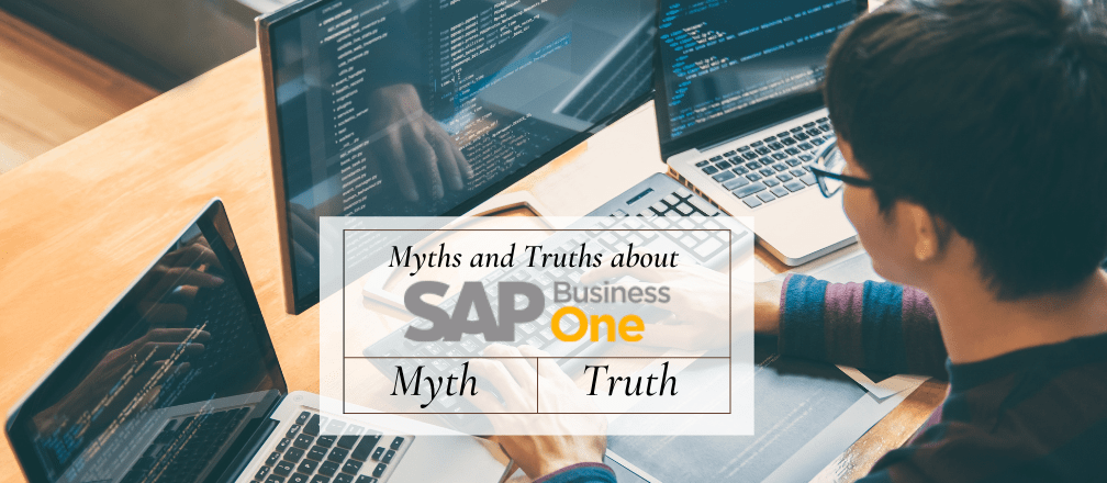 Myth or Truth about SAP Business One